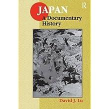 Japan: A Documentary History (East Gate Books)