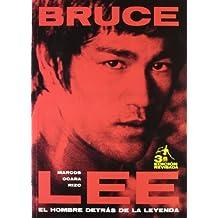 Bruce Lee: El Hombre Detras De La Leyenda/The Man Behind the Legend