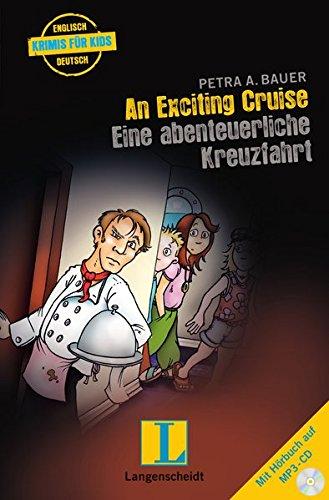 An Exciting Cruise - Eine abenteuerliche Kreuzfahrt - Buch mit MP3-CD (Englische Krimis für Kids)