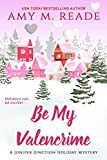 Be My Valencrime (The Juniper Junction Holiday Mystery Series Book 3) (English Edition)