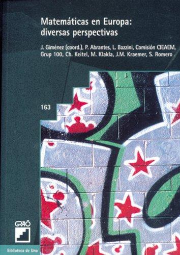 Matemáticas en Europa: diversas perspectivas: 163 (Biblioteca De Uno)