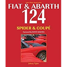 Fiat & Abarth 124 Spider & Coupe: Revised Paperback Edition by John Tipler (2016-08-14)