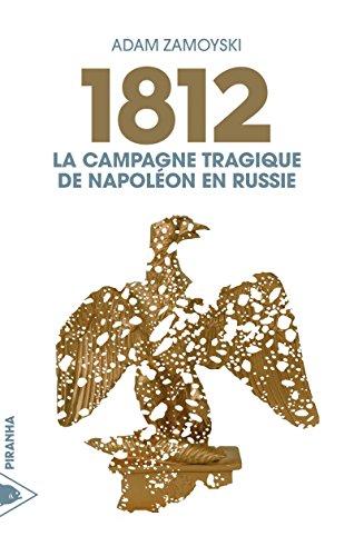 1812 : La campagne tragique de Napoléon en Russie