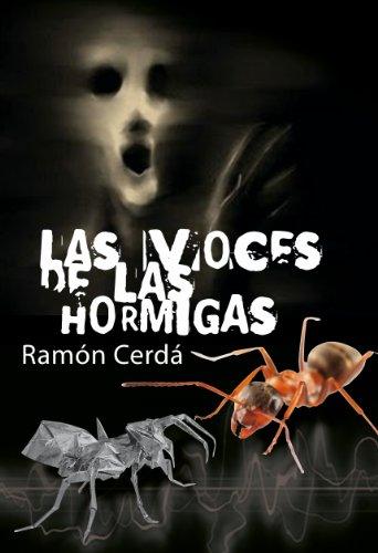 Las voces de las Hormigas por Ramon Cerda
