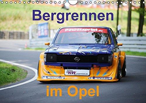 Bergrennen im Opel (Wandkalender 2016 DIN A4 quer): Bergrennen Osnabrück im Opel (Monatskalender, 14 Seiten) (CALVENDO Sport)