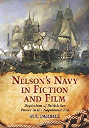 Nelson's Navy in Fiction and Film: Depictions of British Sea Power in the Napoleonic Era