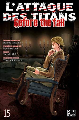 L'Attaque des Titans - Before the Fall Edition simple Tome 15