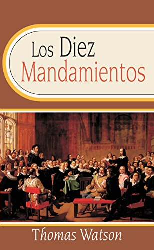 Los Diez Mandamientos: The Ten Commandments (Spanish Edition)