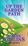 Up The Garden Path by Patsy Collins
