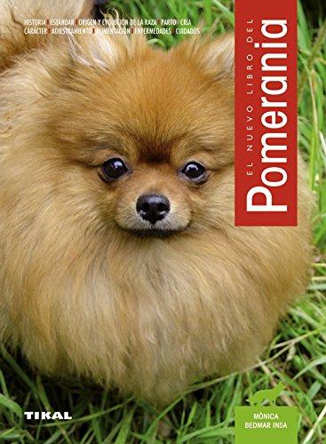 El Nuevo Libro del Pomerania por Monica Bedmar Insa