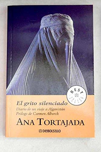Grito silenciado, el (Bestseller (debolsillo)) por Ana Tortajada