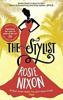 The Stylist by [Nixon, Rosie]