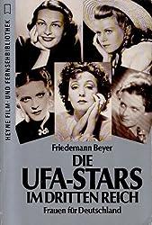 Die UFA-Stars im Dritten Reich