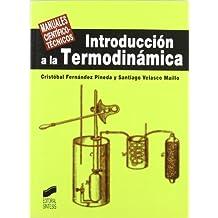 Introducción a la termodinámica (Manuales científico-técnicos)