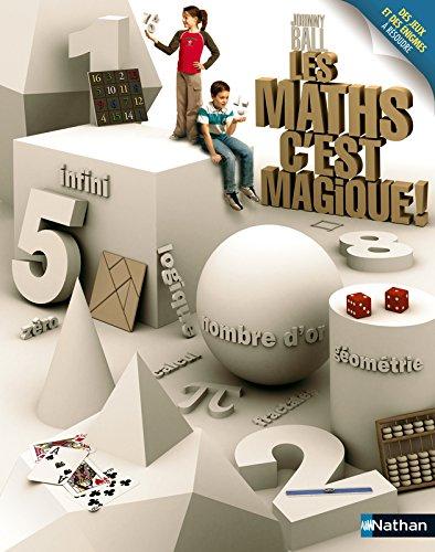 Les maths c'est magique ! par Johnny Ball