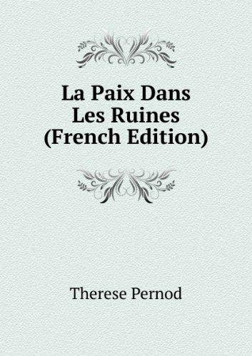 la-paix-dans-les-ruines-french-edition