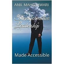 Transformative Leadership Made Accessible
