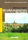Dictionnaire des pays et provinces de France