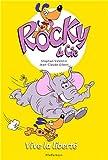 Rocky & Cie, Tome 2 : Vive la liberté