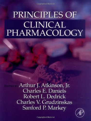 Principles of Clinical Pharmacology 1st edition by Atkinson, Jr., Arthur J., Daniels, Charles E., Dedrick, Robe (2001) Hardcover
