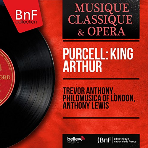 Purcell: King Arthur (Mono Version)