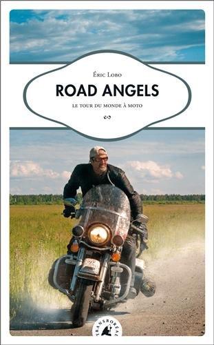 Road Angels : Le tour du monde à moto