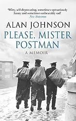 Please, Mister Postman by Alan Johnson (2015-06-04)