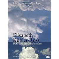 Elisabeth K?bler-Ross - Dem Tod ins Gesicht sehen [DVD] by Elisabeth K?bler-Ross