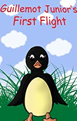 Guillemot Junior's First Flight: A children's story with morals. (English Edition)