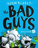 #8: The Bad Guys Episode 4: Attack of the Zittens