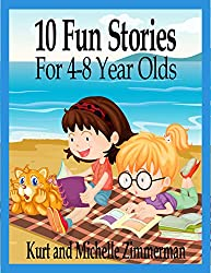 10 Fun Stories For 4-8 Year Olds (English Edition)