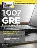 1,007 GRE Practice Questions (Graduate School Test Preparation)
