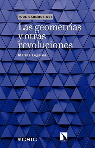 Las geometrías y otras revoluciones (Qué sabemos de nº 97) por Marina Logares