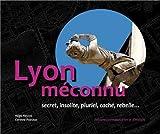 Lyon Méconnu