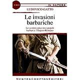 Le invasioni barbariche (eNewton Il Sapere) (Italian Edition)