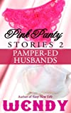 Best Pampers Adult Diapers - Pink Panty Stories 2: Pamper-ed Husbands Review