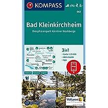 Bad Kleinkirchheim, Biosphärenpark Kärntner Nockberge: 3in1 Wanderkarte 1:25000 mt Aktiv Guide inklusive Karte zur offline Verwendung in der ... Langlaufen. (KOMPASS-Wanderkarten, Band 63)
