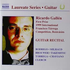 Laureate Series - Ricardo Gallen (Winner of the 1999 International Francisco Tarrega Competition, Benicasim)