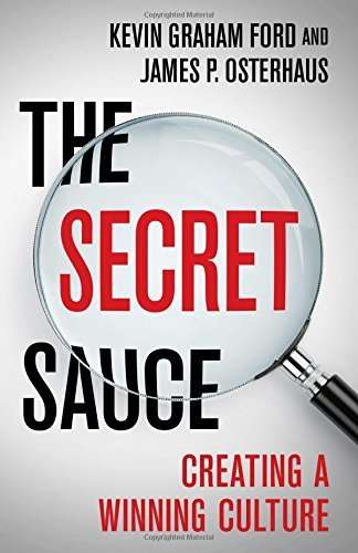 The Secret Sauce: Creating a Winning Culture by Kevin Graham Ford (2015-10-27)