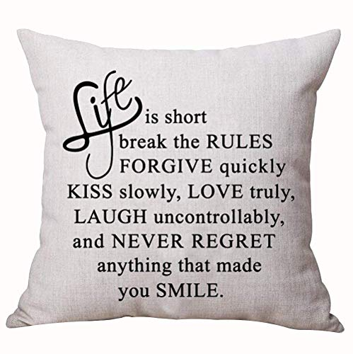 Jxrodekz Best Gift Funny Sweet Inspirational Sayings Life is Short Break The Rules Forgive Quickly Kiss Slowly Love Truly Cotton Linen Decorative Home Office