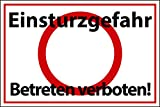 Betreten verboten Schild -553s- Einsturzgefahr 29,5cm * 20cm * 2mm, mit 4 Eckenbohrungen (3mm) inkl. 4 Schrauben