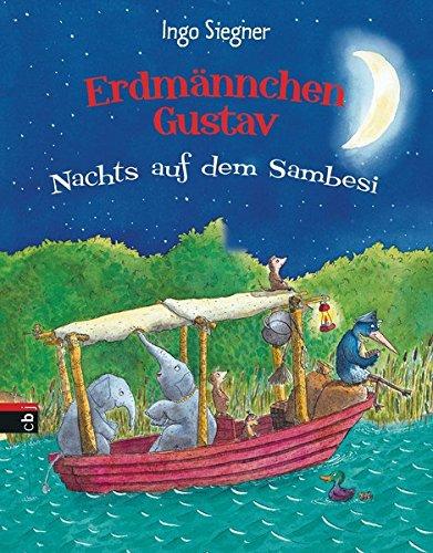 Preisvergleich Produktbild Erdmännchen Gustav: Nachts auf dem Sambesi (Die Erdmännchen Gustav-Bücher,  Band 3)