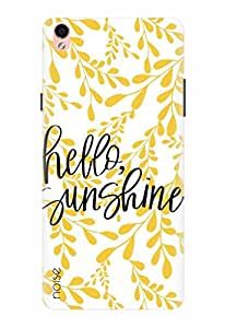 Noise Designer Printed Case / Cover for Oppo F1 Plus / Quotes/Messages / Hello Sunshine Design
