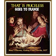 That Is Priceless Goes To France (English Edition)
