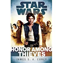 [Honor Among Thieves: Star Wars Legends] [By: Corey, James S a] [March, 2014]
