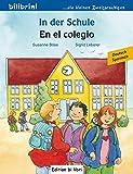 In der Schule: Kinderbuch Deutsch-Spanisch
