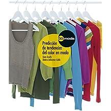 Predicción de tendencias del color en moda (Gg Moda (gustavo Gili))