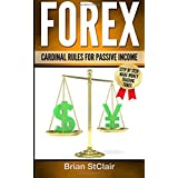 Forex: Cardinal Rules for Passive Income