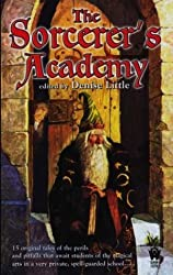 The Sorcerer's Academy by Josepha Sherman (2003-09-02)