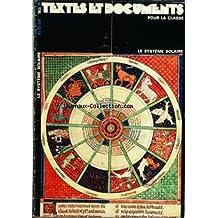 TDC [No 178] du 30/12/1976 - TEXTES ET DOCUMENTS POUR LA CLASSE LE SYSTEME SOLAIRE